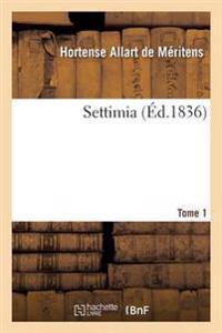 Settimia Tome 1