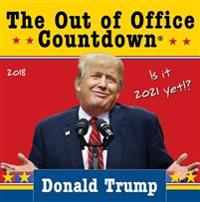2018 Donald Trump Out of Office Countdown Box Calendar