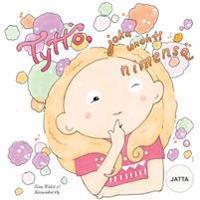 Tyttö  Joka Unohti Nimensä Jatta - Tiina Walsh  Anni Virta - böcker (9781541049376)     Bokhandel