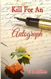 Kill for an Autograph