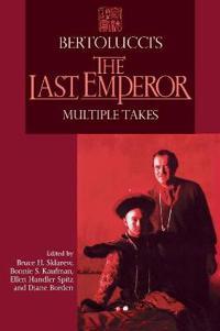 Bertolucci's the Last Emperor
