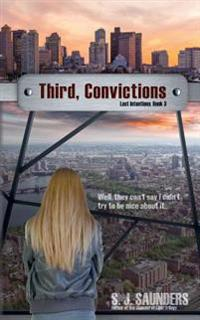 Third, Convictions