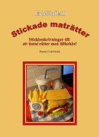 Stickade Maträtter - Stickbeskrivningar till ett tiotal rätter med tillbehör
