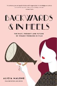 Backwards & in Heels
