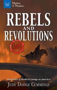 Rebels & Revolutions