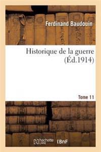 Historique de La Guerre. Tome 11