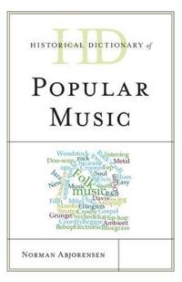 Historical Dictionary of Popular Music