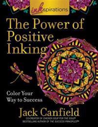 Inkspirations Power Of Positive Inking