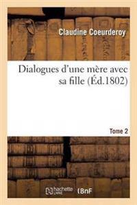 Dialogues D'Une Mere Avec Sa Fille Tome 2