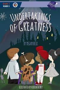 Undertakings of Greatness