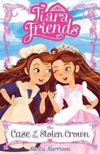 Tiara friends: the case of the stolen crown