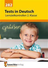 Tests in Deutsch - Lernzielkontrollen 2. Klasse