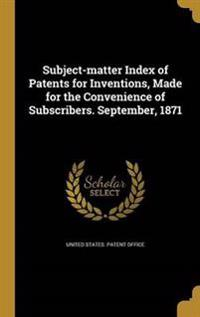 SUBJECT-MATTER INDEX OF PATENT