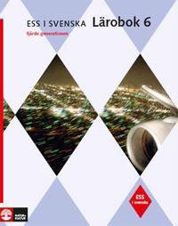 ESS i svenska 6 Studiebok 6 med facit (4:e upplagan)
