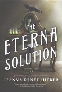 The Eterna Solution: The Eterna Files #3