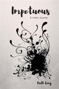Impetuous: A Tanka Journal