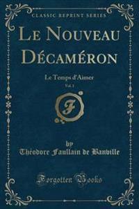 Le Nouveau Decameron, Vol. 1
