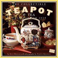 The Collectible Teapot & Tea 2018 Calendar