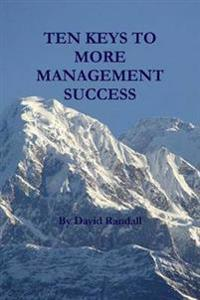 Ten Keys to More Management Success