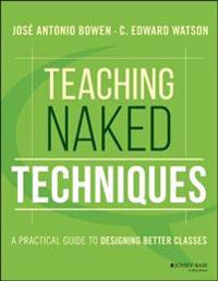 Teaching Naked Techniques