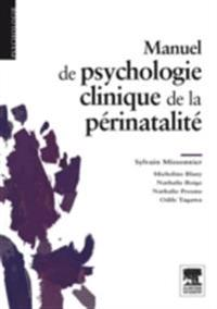 Manuel de psychologie clinique de la perinatalite