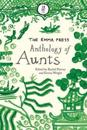 The Emma Press Anthology of Aunts