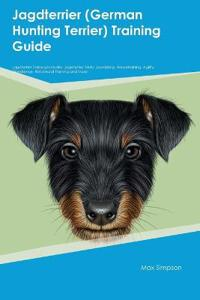 Jagdterrier (German Hunting Terrier) Training Guide Jagdterrier Training Includes