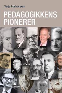 Pedagogikkens pionerer - Terje Halvorsen pdf epub