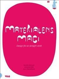 Materialens magi : design för en skräpfri värld