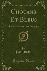 Chouans Et Bleus