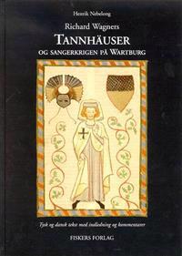 Richard Wagners Tannhäuser og sangerkrigen på Wartburg