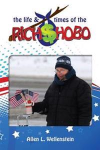 The Life & Times of the Rich Hobo