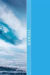 Hawaii: A 6 X 9 Lined Diary