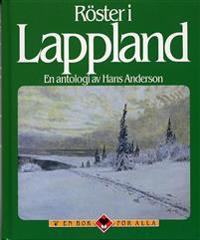 Röster i Lappland : en antologi