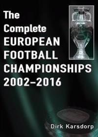 Complete European Football Championships 2002-2016