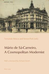 Mario De Sa-Carneiro, A Cosmopolitan Modernist