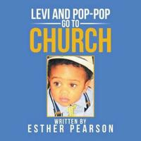 Levi and Pop-Pop Go to Church
