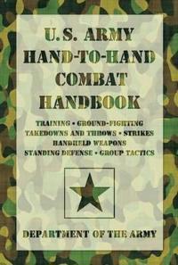 U.S. Army Hand-to-Hand Combat Handbook