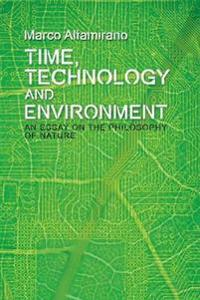 Time, Technology and Environment