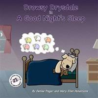 Drowsy Drysdale: In a Good Night's Sleep