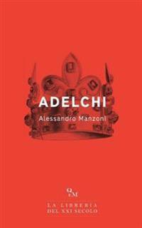 Adelchi - Testo Integrale