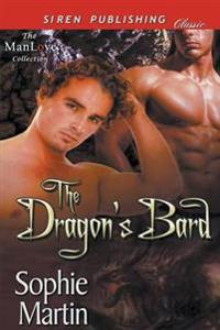 The Dragon's Bard [Before the Great War 1] (Siren Publishing Classic Manlove)