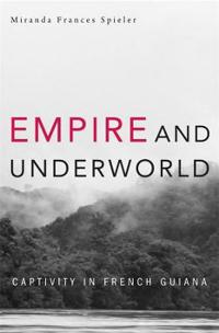 Empire and Underworld