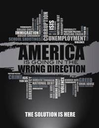 America Is Going in the Wrong Direction