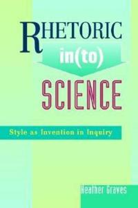 Rhetoric into Science