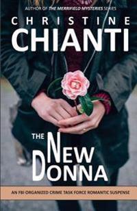 The New Donna: An FBI Organized Crime Task Force Romantic Suspense