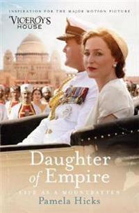 Daughter of empire - life as a mountbatten