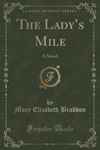 The Lady's Mile