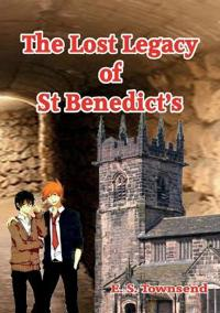 The Lost Legacy of St. Benedict's