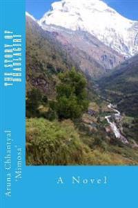 The Story of Dhaulagiri